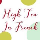 High Tea in French